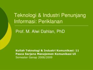 Teknologi & Industri Penunjang Informasi: Periklanan