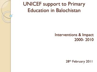 UNICEF support to Primary Education in Balochistan