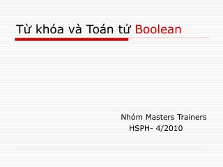 T? kh�a v� To�n t?  Boolean