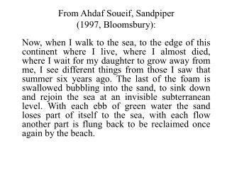 From Ahdaf Soueif, Sandpiper  (1997, Bloomsbury):