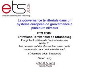 La gouvernance territoriale dans un système européen de gouvernance à plusieurs niveaux