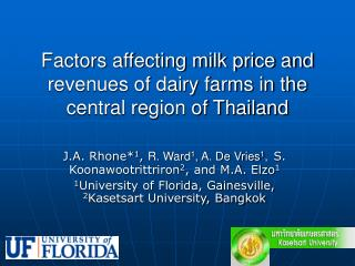 Factors affecting milk price and revenues of dairy farms in the central region of Thailand