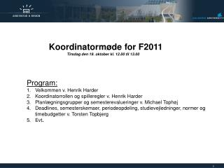 Koordinatormøde for F2011