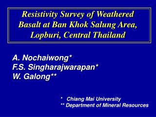 Resistivity Survey of Weathered Basalt at Ban Khok Salung Area, Lopburi, Central Thailand