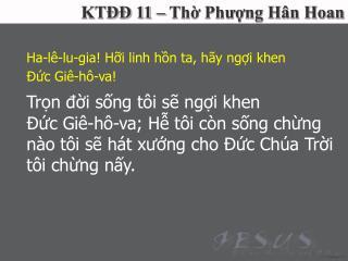 KTĐĐ 11 – Thờ Phượng Hân Hoan
