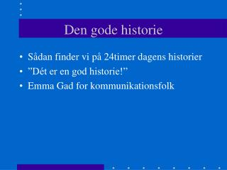Den gode historie