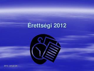 Érettségi 2012