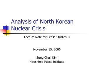 Analysis of North Korean Nuclear Crisis