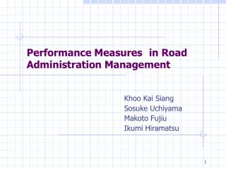 Performance Measures in Road Administration Management