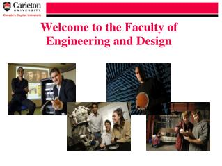 Welcome to the Faculty of  Engineering and Design