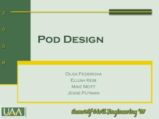 Pod Design