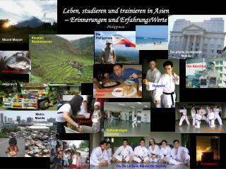 Leben, studieren und trainieren in Asien – Erinnerungen und ErfahrungsWerte - Philippinen -