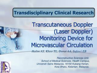 Transcutaneous Doppler (Laser Doppler)  Monitoring Device for Microvascular Circulation