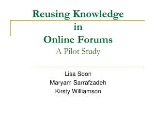 Reusing Knowledge  in  Online Forums  A Pilot Study
