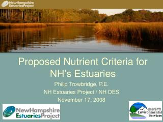 Proposed Nutrient Criteria for NH s Estuaries