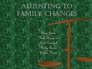 Adjusting to Family Changes