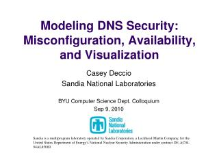 Modeling DNS Security: Misconfiguration, Availability, and Visualization