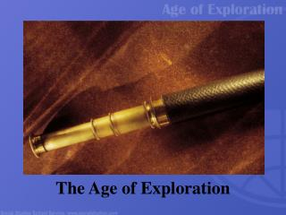 The Age of Exploration