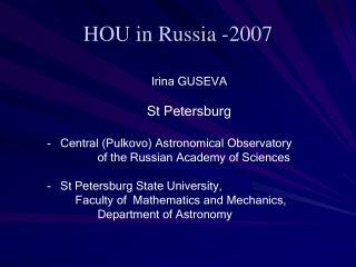 HOU in Russia -2007