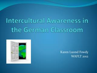 Intercultural Awareness in the German Classroom