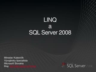 LINQ  a  SQL Server 2008