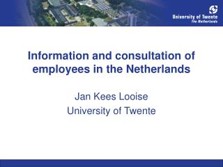 Information and consultation of employees in the Netherlands