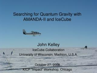 Searching for Quantum Gravity with  AMANDA-II and IceCube