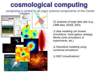 cosmological computing