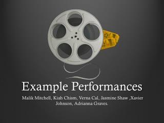 Example Performances
