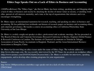 Ethics Sage Speaks Out on a Lack of Ethics in Business and A
