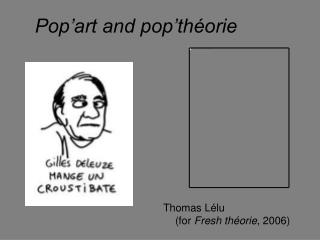 Pop'art and pop'théorie