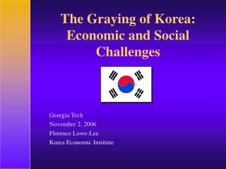 The Graying of Korea: Economic and Social Challenges