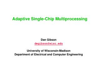 Adaptive Single-Chip Multiprocessing