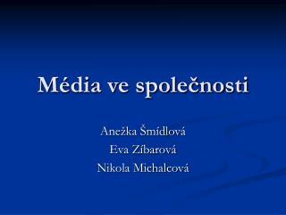 Média ve společnosti