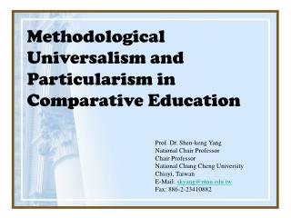 Methodological Universalism and Particularism in Comparative Education