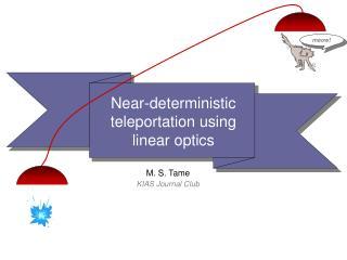 Near-deterministic  teleportation using  linear optics