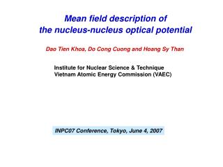 Mean field description of  the nucleus-nucleus optical potential