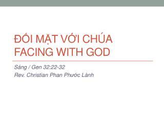 Đố i mặt với chúa facing with god