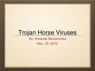 Trojan Horse Viruses