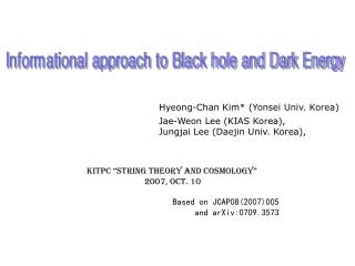Hyeong-Chan Kim* (Yonsei Univ. Korea)