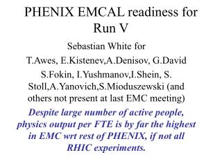 PHENIX EMCAL readiness for Run V