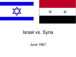 Israel vs. Syria