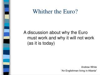 Whither the Euro?