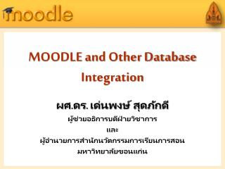 MOODLE and Other Database Integration