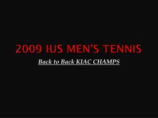 2009 IUS Men's Tennis