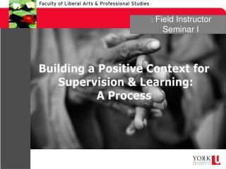 :: Field Instructor Seminar I