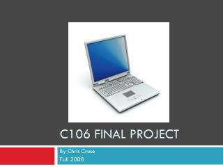 C106  F inal Project