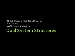 Dual System Structures
