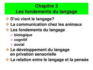 Chapitre 3  Les fondements du langage