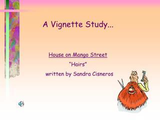 A Vignette Study...
